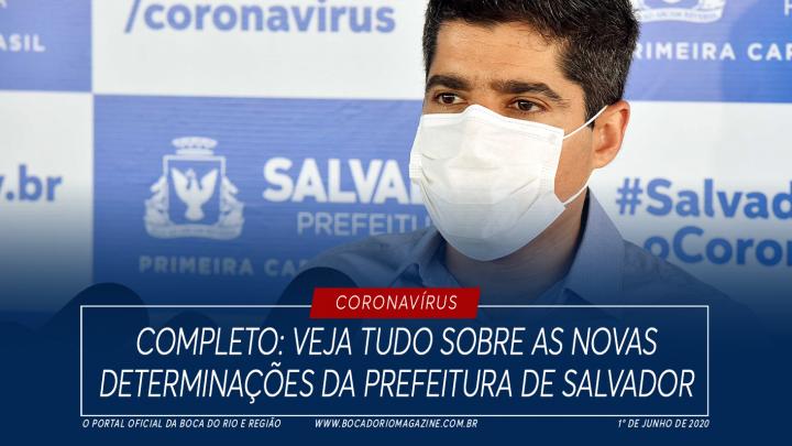 Completo: veja tudo sobre as novas determinações da Prefeitura de Salvador