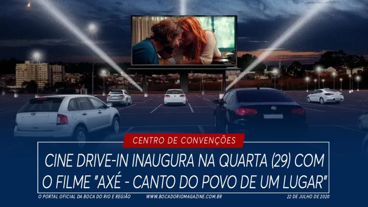 """Cine drive-in Centro de Convenções inaugura na quarta (29) com o filme """"Axé – Canto do Povo de um Lugar"""""""