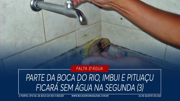 Parte da Boca do Rio, Imbui e Pituaçu ficará sem água de segunda (03) à quarta (05)