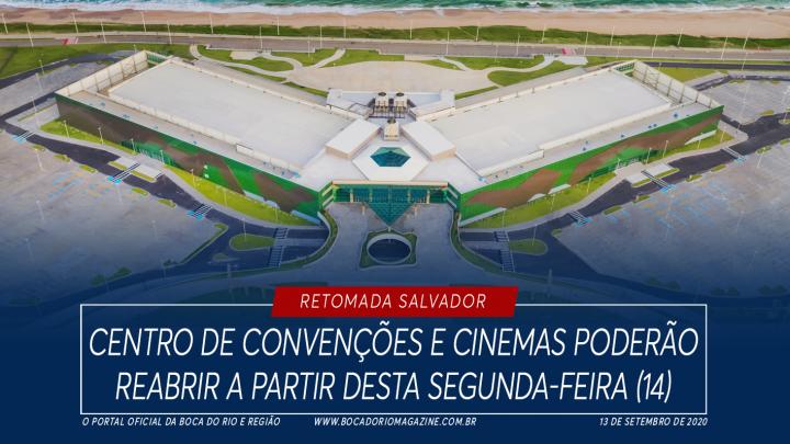 Centro de Convenções e cinemas poderão reabrir a partir desta segunda (14)