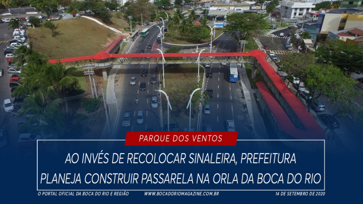 Ao invés de recolocar sinaleira, prefeitura planeja construir passarela na orla da Boca do Rio