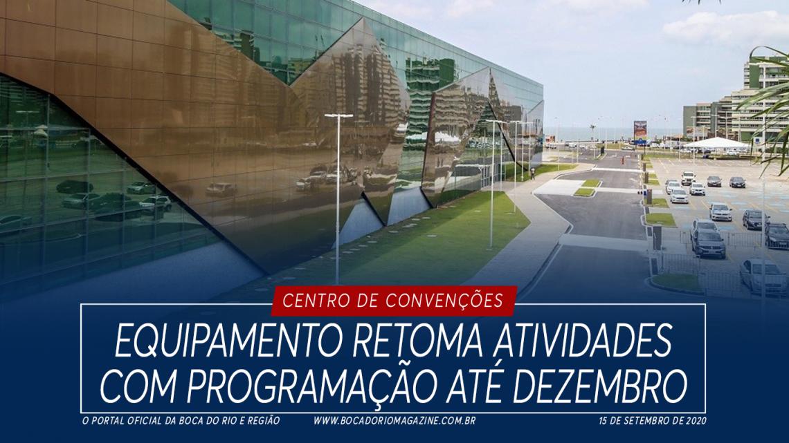 Centro de Convenções retoma atividades com programação até dezembro
