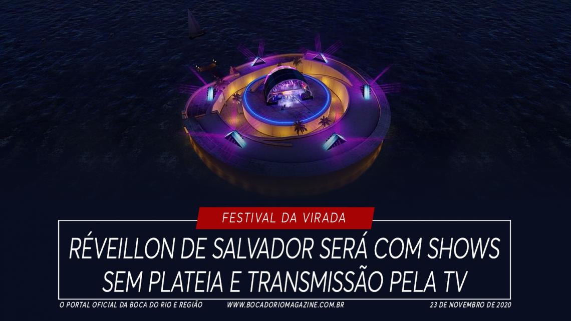 Réveillon de Salvador será com shows sem plateia e transmissão pela TV