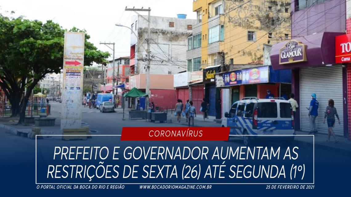 Prefeito e governador aumentam as restrições de sexta (26) até segunda (1º)