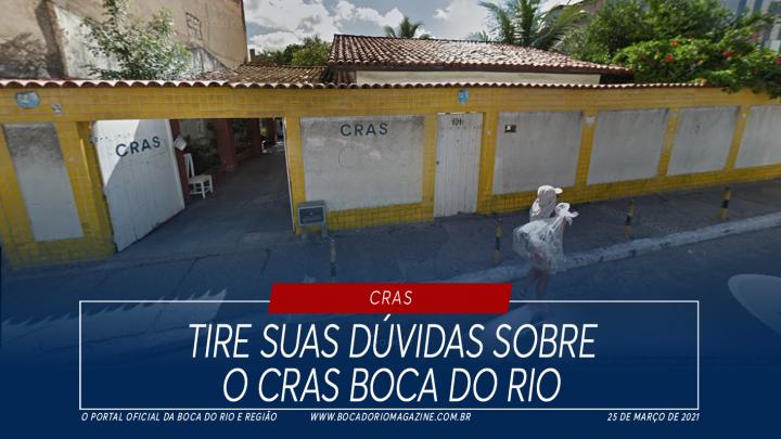 Tire suas dúvidas sobre o CRAS Boca do Rio