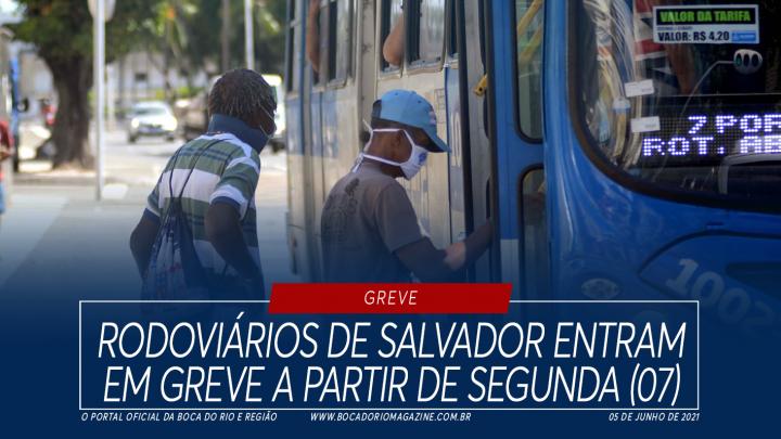 Rodoviários de Salvador entram em greve a partir de segunda (07)