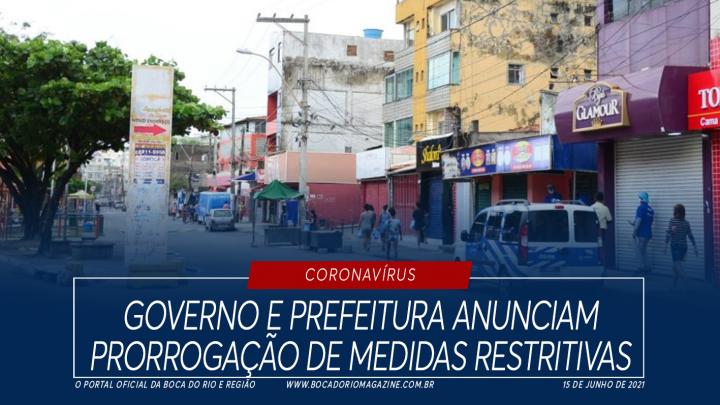 Governo e prefeitura anunciam prorrogação de medidas restritivas