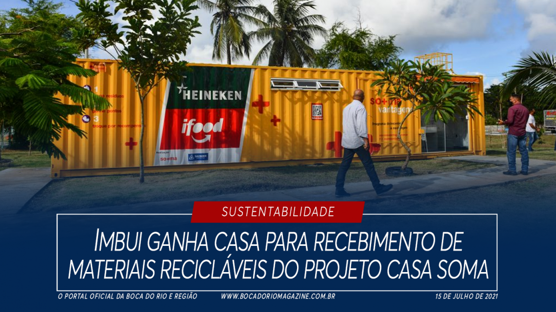 Imbui ganha casa para recebimento de materiais recicláveis do projeto Casa Soma